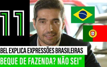 😅 Abel Ferreira TENTA EXPLICAR expressões brasileiras sobre Futebol